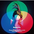 "Superfly Arena Tour 2016""Into The Circle!""(通常盤)(Blu-ray)"