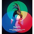 "Superfly Arena Tour 2016""Into The Circle!""(初回限定盤)(Blu-ray)"