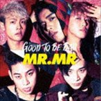 MR.MR / GOOD TO BE BAD(通常盤) [CD]