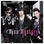 BREAKERZ/Miss Mystery(初回限定盤A/CD+DVD ※「Miss Mystery」Music Clip+Music Clipオフショット収録)(CD)
