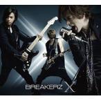 BREAKERZ/X(初回限定盤B/2CD+2DVD)(CD)