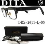 DITA ディータ メガネ フレーム DRX-2011-L-55 サイズ55 【STATESMAN】 眼鏡 クラシック 伊達メガネ 度付き マットブラック メンズ