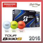 2016年モデル BRIDGESTONE GOLF  ブリジストンゴルフ ゴルフボール TOUR B330 S 1ダース ※平日即納商品分