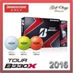 2016年モデル BRIDGESTONE GOLF  ブリジストンゴルフ ゴルフボール TOUR B330 X 1ダース ※平日限定即納商品