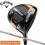 店頭展示品 キャロウェイ ゴルフ フェアウェイウッド MAVRIK MAX 3W 5W 7W Diamana40 S SR R Callaway
