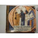 Le chant des cathedrales / Ensemble Gilles Binchois : 2 CDs // CD