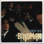 SMAP / BIRDMAN SMAP013[CD]