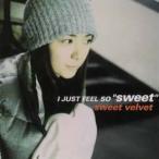 """sweet velvet / I JUST FEEL SO""""sweet""""[CD]"""
