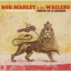 ボブ・マーリー&ザ・ウェイラーズ / バース・オヴ・ア・レジェンド〜トレンチタウン時代のボブ・マーリ