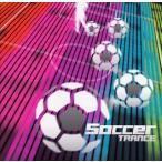 Soccer TRANCE[CD]