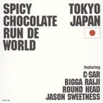 SPICY CHOCOLATE RUN DE WORLD[CD]