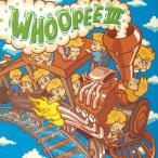 WHOOPEE 3[CD]
