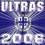 ULTRAS 2006[CD]