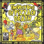 The Very Best of PIZZA OF DEATH[CD]