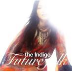 【メール便送料無料】インディゴ / FUTURE FOLK[CD]