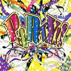 PARTY!![CD]