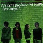 NICO Touches the Walls / How are you?[CD]