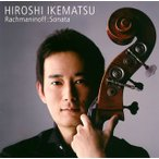 ラフマニノフ:チェロ・ソナタ(コントラバス演奏版) 池松宏(CB) クーニング(P)[CD]