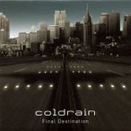 coldrain / Final Destination[CD]