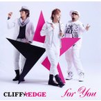 CLIFF EDGE / for You[CD]