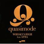quasimode / WHISKY'S HIGH feat.AFRA[CD]