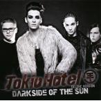 トキオ・ホテル / ダークサイド・オブ・ザ・サン-デラックス・エディション[CD][2枚組]