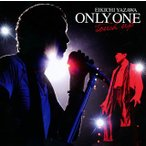 矢沢永吉 / ONLY ONE〜touch up〜[CD]