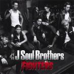 三代目 J Soul Brothers / FIGHTERS [CD+DVD][2枚組]