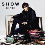 SHOW / DANTE[CD][2枚組][初回出荷限定盤]