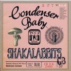 SHAKALABBITS / Condenser Baby[CD]