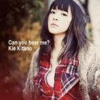 北乃きい / Can you hear me?[CD][2枚組]