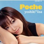 yoshiki*lisa / Poche[CD][2枚組]