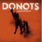 ドゥノッツ / ウェイク・ザ・ドッグズ[CD]【2012/6/6】