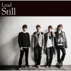 Lead / Still[CD][初回出荷限定盤(初回盤B)]【2012/12/12】