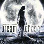 【メール便送料無料】サラ・ブライトマン / ドリームチェイサー(夢追人)[CD]【2013/1/16】
