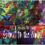 NICO Touches the Walls / Shout to the Walls![CD]【2013/4
