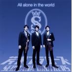 芹沢ブラザーズ / All alone in the world (CD+DVD)(2枚組) (2014/3/