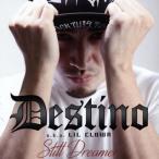 デスティーノ/スティル・ドリーマー(CD) (2015/8/19)