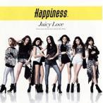 Happiness / JUICY LOVE (CD+DVD)(2枚組)(2014/5/28)