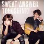 東方神起 / Sweat / Answer (CD+DVD)(2枚組)(初回出荷限定盤)(2014/