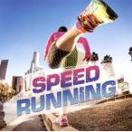 SPEED RUNNING(仮)(CD)(2014/9/10)