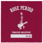 山崎まさよし / ROSE PERIOD〜the BEST 2005-2015〜(CD+DVD) (2枚組)