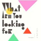 【メール便送料無料】ハナレグミ/What are you looking for(CD)(2015/8/19)