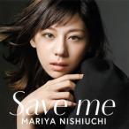 西内まりや / Save me (CD+DVD)