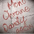 AARON / モノクローム・ダンディー (CD+DVD) (2枚組) (初回出荷限定盤) (2016/6/15発売)
