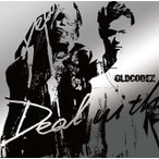 「SERVAMP-サーヴァンプ-」OP主題歌〜Deal with / OLDCODEX (CD+DVD)(2枚組)(初回出荷限定盤) (2016/7/27発売)