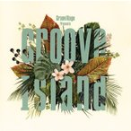 Groove Island (CD) (2017/6/21発売)