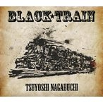 長渕 剛 / BLACK TRAIN [CD+DVD][2枚組][初回出荷限定盤] (2017/8/16発売)