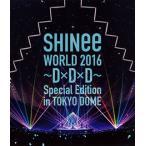 【送料無料】SHINee / SHINee WORLD 2016〜D×D×D〜Special Edition in TOKYO DOME (ブルーレイ) (2016/9/28発売)