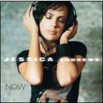 Jessica Andrews / Now (輸入盤CD) (ジェシカ・アンドリュース)